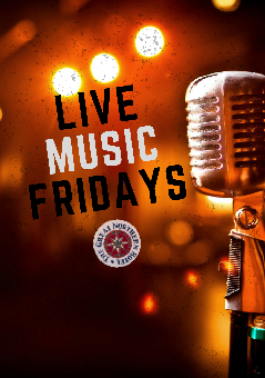 LIVE MUSIC Fridays nights!!